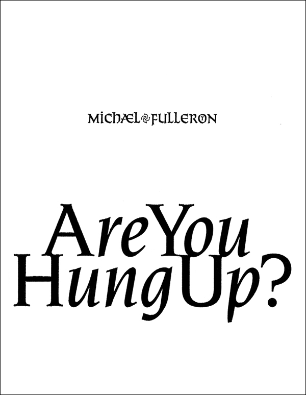 Michael Fullerton - Are You Hung Up?