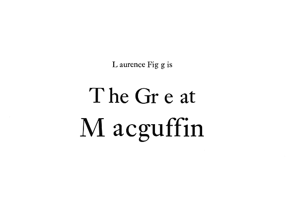 Laurence Figgis - The Great Macguffin